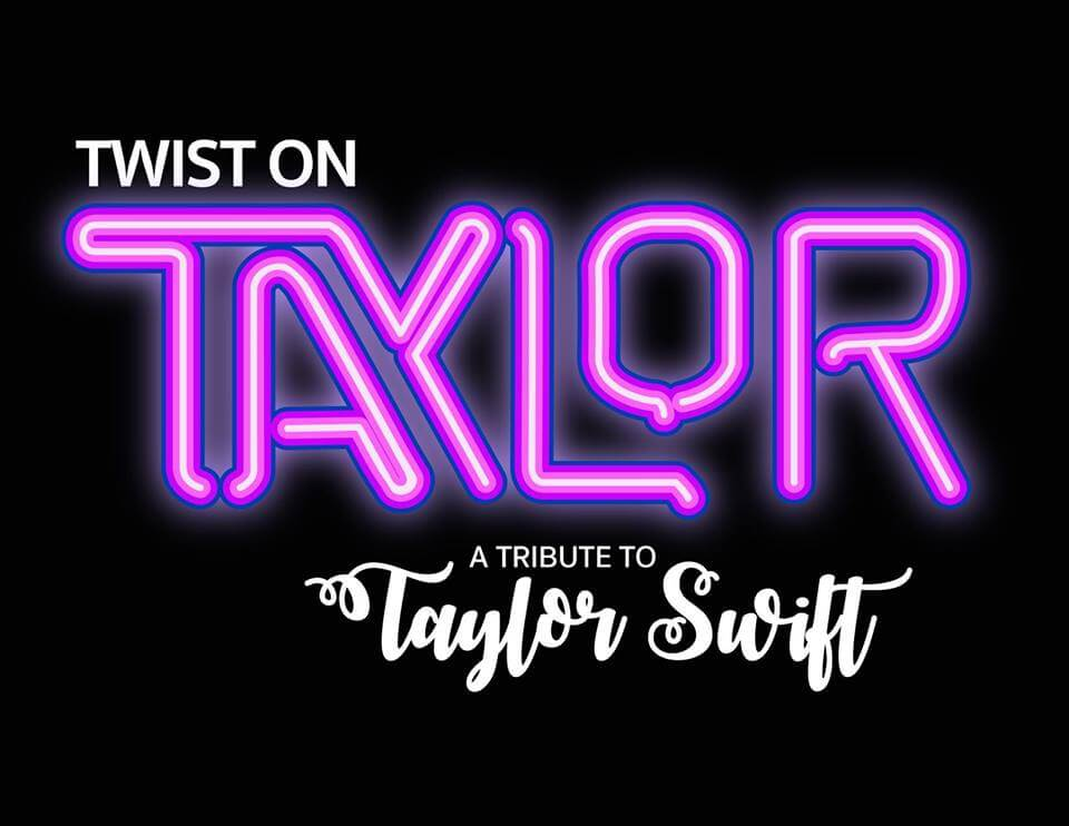 Twist on Taylor - Tribute to Taylor Swift