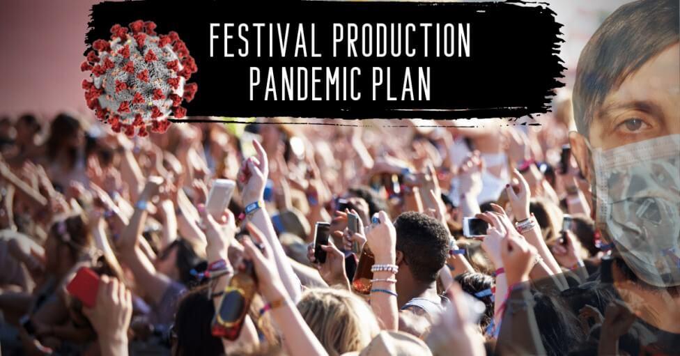Festival Production Pandemic Plan