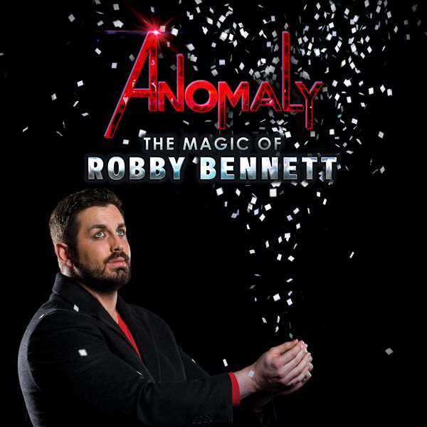Anomaly The Magic of Robby Bennett